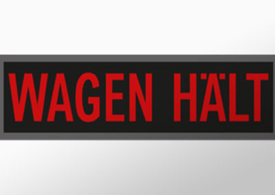 """MAN-Leuchtschild mit Text""""WAGEN HÄLT"""""""